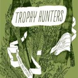 Trophy hunters/La Fin est proche -  Jaakko Pallasvuo