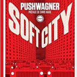 Soft City - Hariton Pushwagner