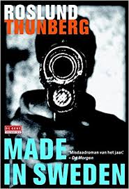 Made in Sweden - Anders Roslund & Stefan Thunberg,