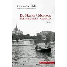 Du Havre à Monaco par fleuve et canaux - Göran Schildt