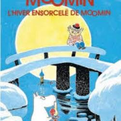 L'Hiver ensorcelé de Moomin - Tove Jansson