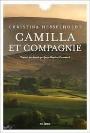 Camilla et compagnie - Christina Hesselholdt