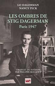 Les Ombres de Stig Dagerman - Lo Dagerman/Nancy Pick