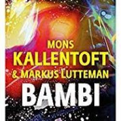 Bambi - Mons Kallentoft/Markus Lutteman