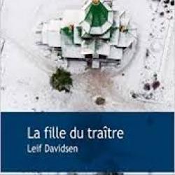La Fille du traître - Leif Davidsen,