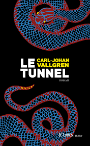 Le Tunnel - Carl-Johan Vallgren