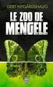 Nygårdshaug Le Zoo de Mengele